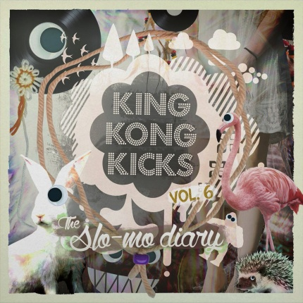 King Kong Kicks Vol. 6 - The Slo-Mo Diary