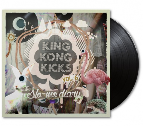 King Kong Kicks Vol. 6 Vinyl Edition - The Slo-Mo Diary
