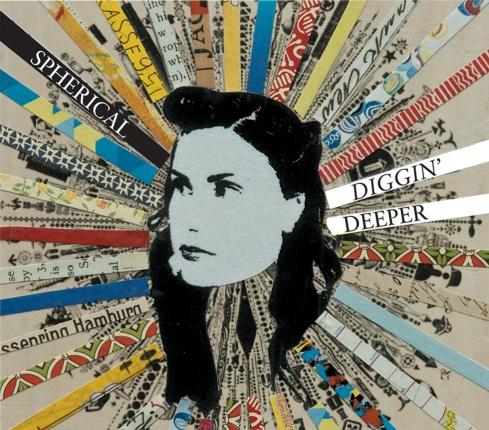 SPHERICAL - Diggin Deeper CD