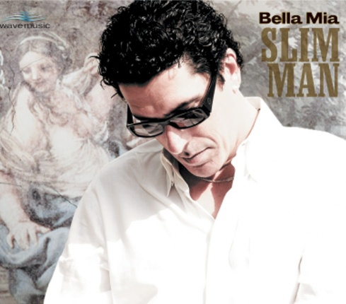 Slim Man - Bella Mia