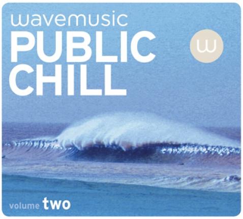 wavemusic PUBLIC CHILL Vol. 2 - Doppel CD